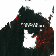Paroles Detenues